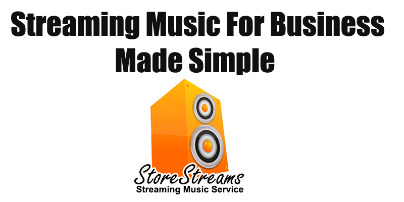 Streaming Music For Business Made Simple